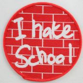I Hate School - Woven Patch
